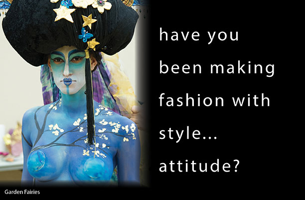 have you been making fashion with style... attitude?
