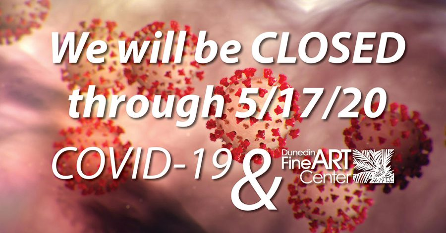 Dunedin Christmas 2020 DFAC will be CLOSED through May 17th, 2020 | Dunedin Fine Art